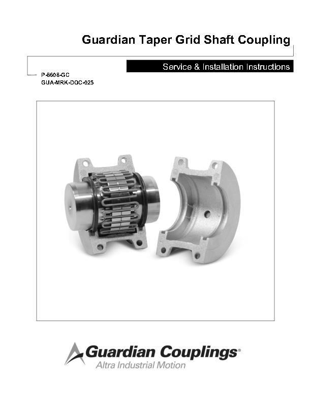 Taper Grid Shaft Coupling Service & Installation Instructions