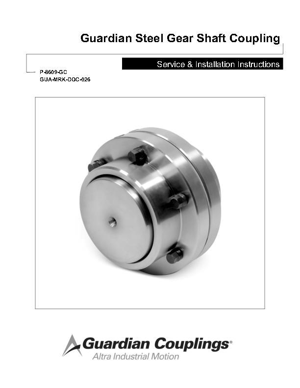Steel Gear Shaft Coupling Service & Installation Instructions