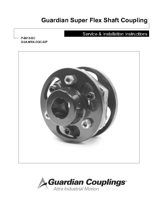Super Flex Shaft Coupling Service & Installation Instructions